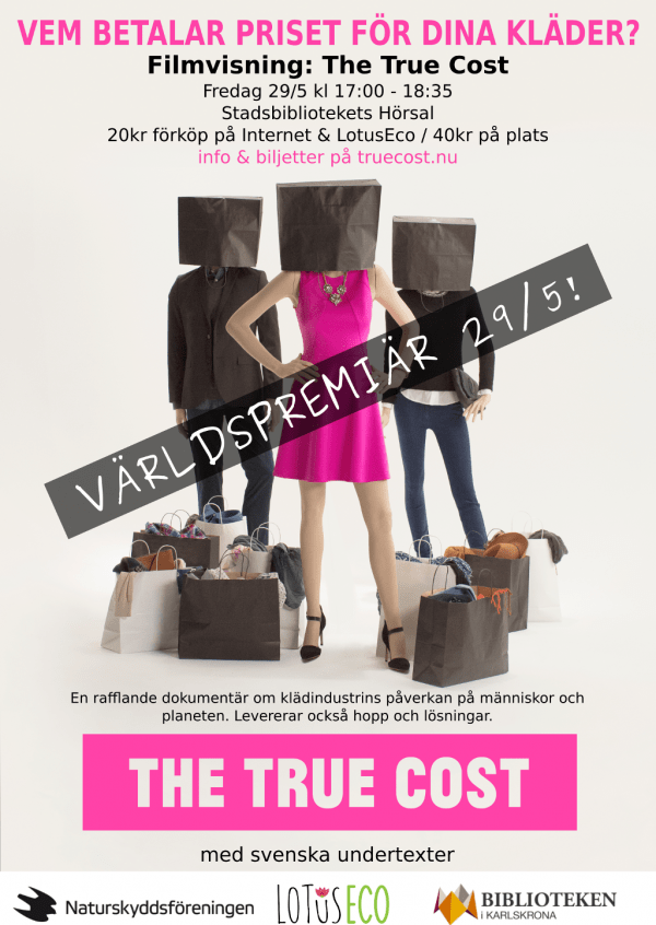 The True Cost Poster Karlskrona