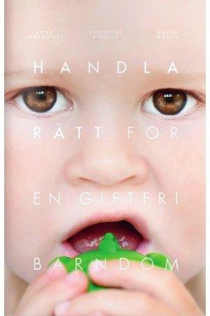 Bok: Handla rätt för en giftfri barndom
